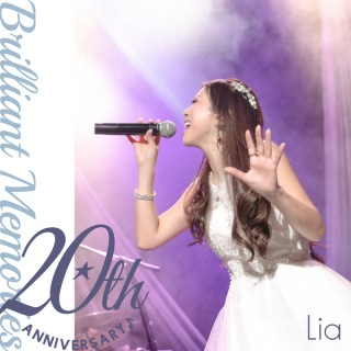 Lia 20th Anniversary -Brilliant Memories-