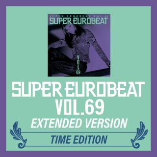 SUPER EUROBEAT VOL.69 EXTENDED VERSION TIME EDITION