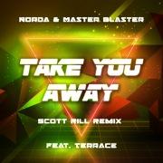 Take You Away (Scott Rill Remix)