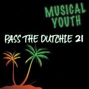 Pass The Dutchie 21