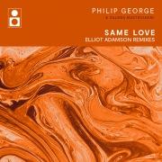 Same Love (Elliot Adamson Remixes)