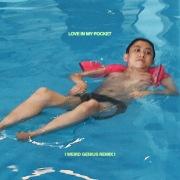 Love In My Pocket (Weird Genius Remix)