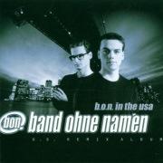 B.O.N. In The USA (U.S. Remix Album)