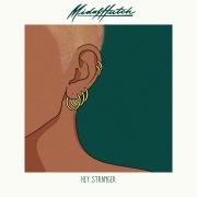 Hey Stranger (feat. MAAD, JAEL & Jengi)