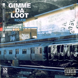 Gimme da loot (Instrumental & Acapella)
