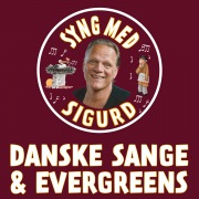 Danske Sange Og Evergreens - Syng Med Sigurd