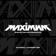 MAXIMUM III SPECIAL DELUXE PREMIUM EP