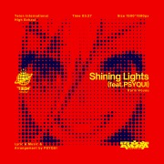 Shining Lights (feat. PSYQUI)