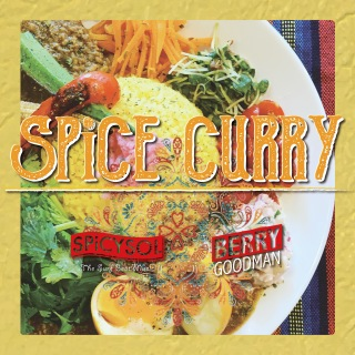 SPiCE CURRY feat. ベリーグッドマン