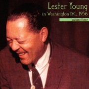 Lester Young In Washington, D.C., 1956, Vol. 3 (Live In Washington, D.C. / 1956)