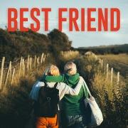 Best Friend (I Love My Friend)