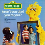 Sesame Street: Aren't You Glad You're You?