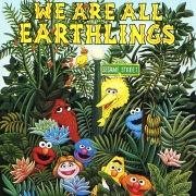 Sesame Street: We Are All Earthlings, Vol. 1