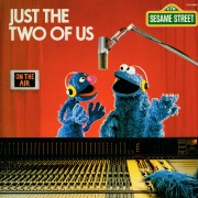Sesame Street: Just The Two Of Us