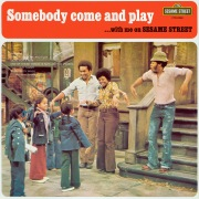 Sesame Street: Somebody Come and Play... With Me On Sesame Street
