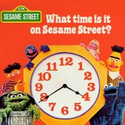 Sesame Street: What Time Is It On Sesame Street?