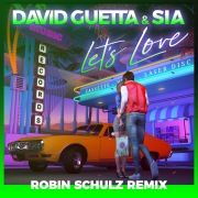 Let's Love (Robin Schulz Remix)