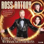 Lass es glitzern – Weihnachten mit Ross