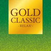GOLD CLASSIC ~RELAX'~