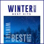 WINTER BREEZE BEST HITS -冬に聴きたい洋楽ダンスミュージック-