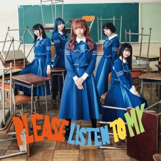 PLEASE LISTEN TO MY (+ア・アンズピア ver.)