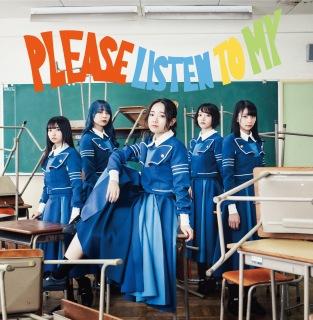 PLEASE LISTEN TO MY (+愛 ver.)