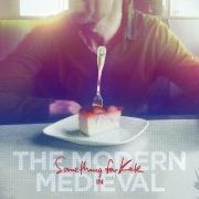 The Modern Medieval