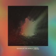 Savior Of The World (Single Version)