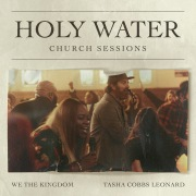 Holy Water (Church Sessions)
