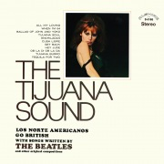 The Tijuana Sound (Remastered from the Original Alshire Tapes)
