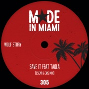 Save It (feat. Taola) [Oscar G 305 Mix]
