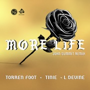 More Life (feat. Tinie Tempah & L Devine) [John Summit Remix]