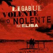 Volente o nolente (feat. Elisa)