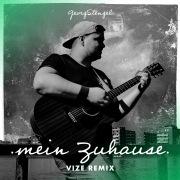 Mein Zuhause (VIZE Remix)