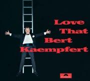 Love That Bert Kaempfert (Remastered)