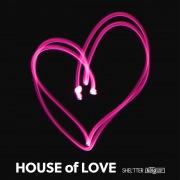 SHEL'TTER × KING STREET SOUNDS HOUSE of LOVE