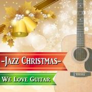 ウィ・ラブ・ギター・ジャズ・クリスマス