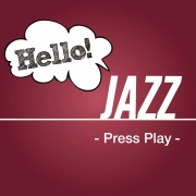 Hello! Jazz -Press Play-