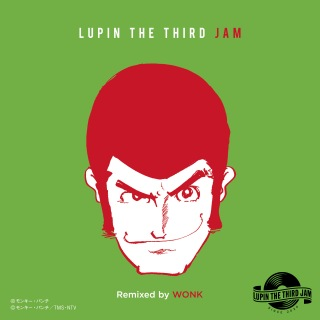 LOVE IS EVERYTHING - LUPIN THE THIRD JAM Remixed by WONK