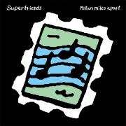 Million miles apart
