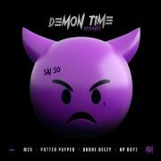 Demon Time (Remix) [feat. M24, Potter Payper, Skore Beezy & HP Boyz]