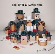DEDICATED to KAYAMA YUZO