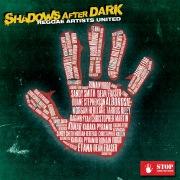 Shadows After Dark (feat. Etana, Romain Virgo, Morgan Heritage, Kabaka Pyramid, Duane Stephenson, Sandy Smith, Raging Fyah, Kumar & Dean Fraser)