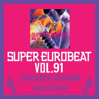 SUPER EUROBEAT VOL.91 EXTENDED VERSION TIME EDITION