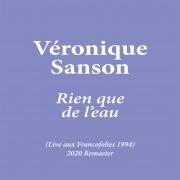 Rien que de l'eau (Live aux Francofolies 1994) [2020 Remaster]