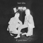 bad kids (feat. Yoshi Flower)