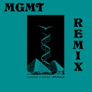 Spirals (MGMT Remix)