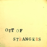OUT OF STRANGERS