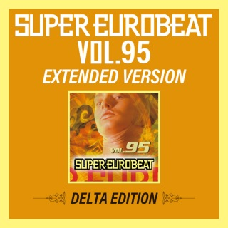SUPER EUROBEAT VOL.95 EXTENDED VERSION DELTA EDITION