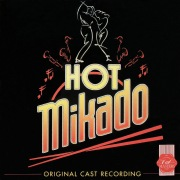 Hot Mikado (Original Cast Recording)
